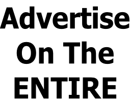 Advertise On The  ENTIRE